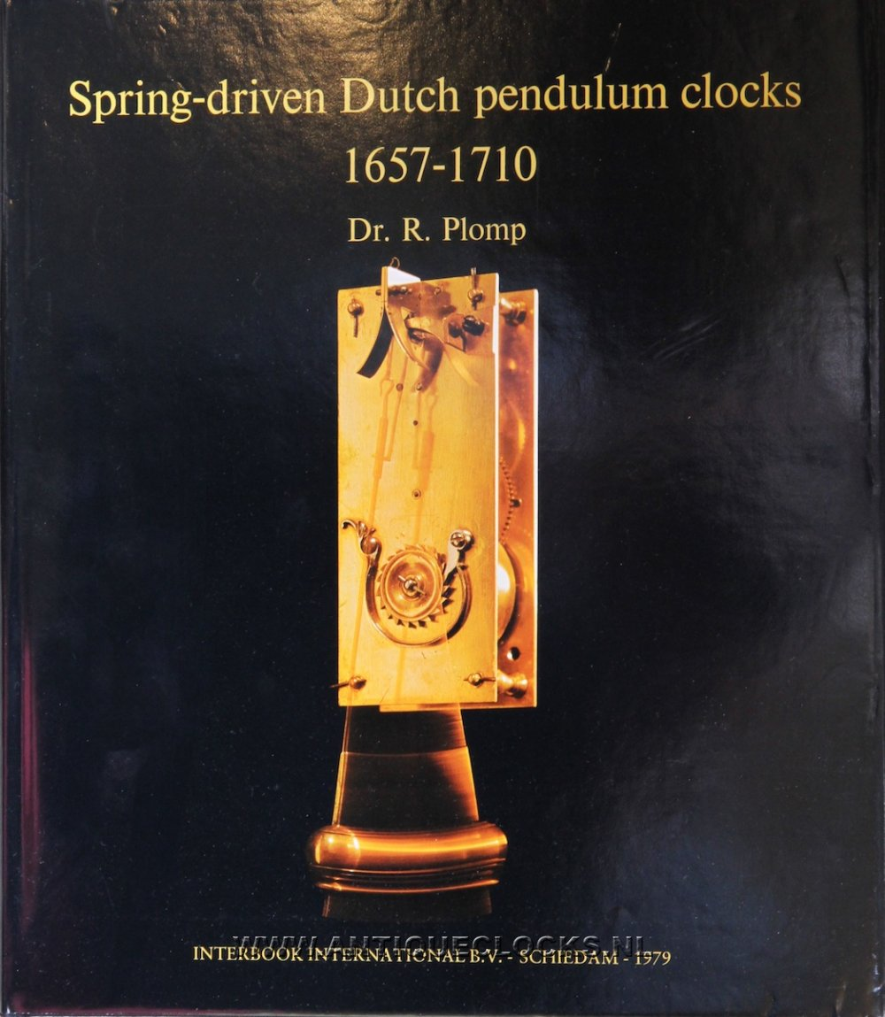 Spring-driven Dutch pendulum clocks 1657-1710